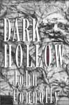 Dark Hollow / Темная Лощина