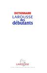"""Французский словарь """"Dictionnaire Larousse des debutants"""""""