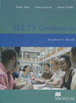 IELTS Graduation. Student`s Book. Mark Allen, Debra Powell, Dickie Dolby