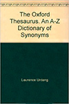 The Oxford Thesaurus: An A-Z Dictionary of Synonyms