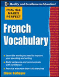 "Французский словарь ""Practice Make Perfect: French Vocabulary"""