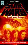 """Книга на немецком языке """"Star Wars - Der Pakt von Bakura / Звездные войны - Перемирие на Бакуре"""""""